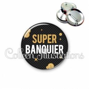 Badge 56mm Super banquier (158GRI01)