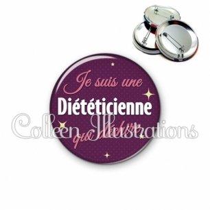 Badge 56mm Diététicienne qui déchire (169VIO01)