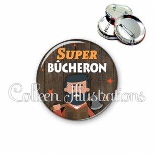 Badge 56mm Super bûcheron (170MAR01)