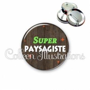 Badge 56mm Super paysagiste (170MAR02)