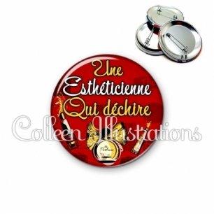 Badge 56mm Esthéticienne qui déchire (178ROU01)