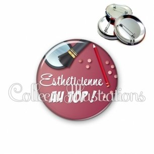 Badge 56mm Esthéticienne au top (180VIO01)