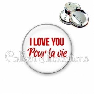Badge 56mm I love you pour la vie (181BLA02)