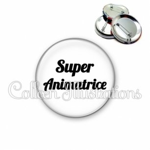 Badge 56mm Super animatrice (181BLA11)