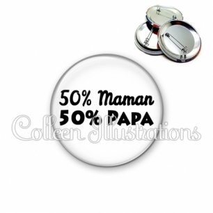 Badge 56mm 50% maman 50% papa (181BLA11)