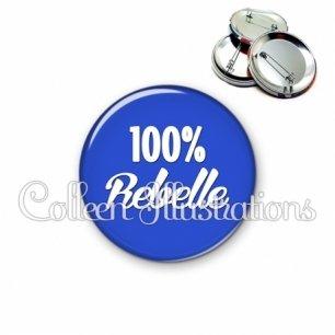 Badge 56mm 100% rebelle (181BLE09)