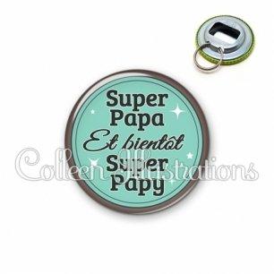 Décapsuleur 56mm Super papa bientôt papy (012VER01)