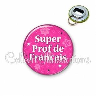 Décapsuleur 56mm Super prof de français (014ROS03)