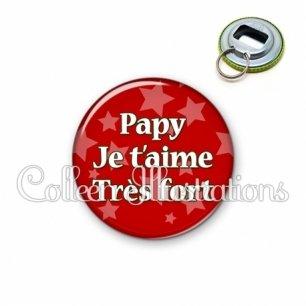Décapsuleur 56mm Papy je t'aime très fort (078ROU01)