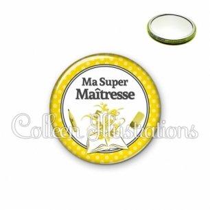 Miroir 56mm Ma super maîtresse (001JAU01)