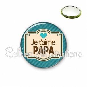 Miroir 56mm Papa je t'aime (004BLE04)