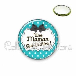 Miroir 56mm Maman qui déchire (006BLE14)