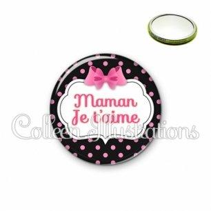 Miroir 56mm Maman je t'aime (006NOI21)