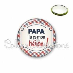 Miroir 56mm Papa tu es mon héros (013MUL01)