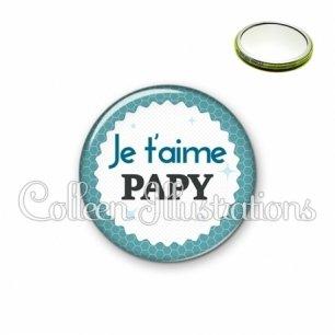 Miroir 56mm Je t'aime papy (028BLE02)
