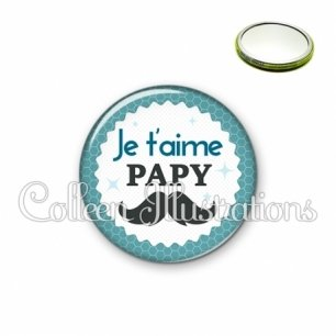 Miroir 56mm Papy je t'aime (028BLE04)