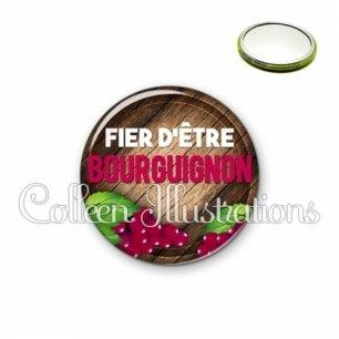 Miroir 56mm Fier d'être bourguignon (137MAR03)