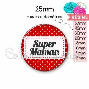 Cabochon en résine epoxy Super maman (003ROU01)