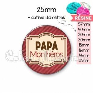 Cabochon en résine epoxy Papa mon héros (004ROU01)