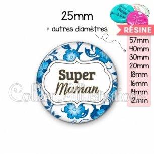 Cabochon en résine epoxy Super maman (006BLE11)