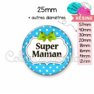 Cabochon en résine epoxy Super maman (006BLE20)