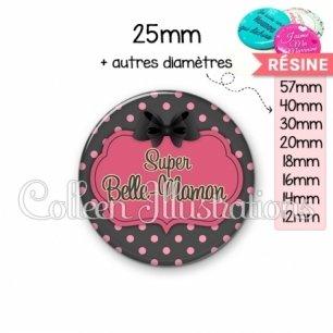 Cabochon en résine epoxy Super belle-maman (006GRI01)