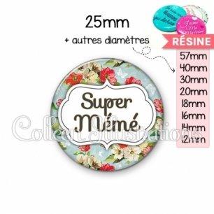 Cabochon en résine epoxy Super mémé (006MUL10)