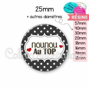 Cabochon en résine epoxy Nounou au top (006NOI11)