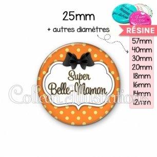 Cabochon en résine epoxy Super belle-maman (006ORA02)