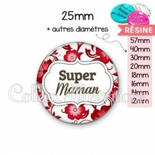 Cabochon en résine epoxy Super maman (006ROU01)