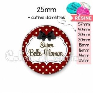 Cabochon en résine epoxy Super belle-maman (006ROU11)