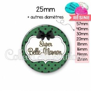 Cabochon en résine epoxy Super belle-maman (006VER02)