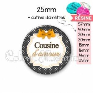 Cabochon en résine epoxy Cousine d'amour (008NOI11)
