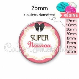Cabochon en résine epoxy Super nounou (008ROS01)
