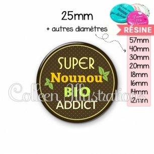 Cabochon en résine epoxy Nounou bio addict (012MAR03)