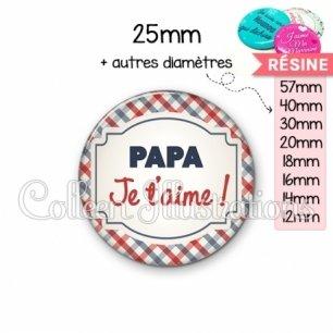Cabochon en résine epoxy Papa je t'aime (013MUL01)