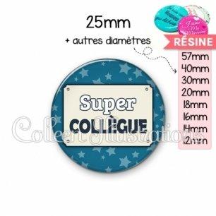 Cabochon en résine epoxy Super collègue (018BLE01)