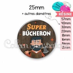 Cabochon en résine epoxy Super bûcheron (170MAR01)