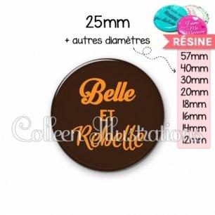 Cabochon en résine epoxy Belle et rebelle (181MAR01)