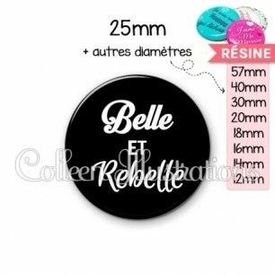 Cabochon en résine epoxy Belle et rebelle (181NOI09)