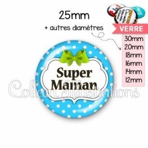 Cabochon en verre Super maman (006BLE20)