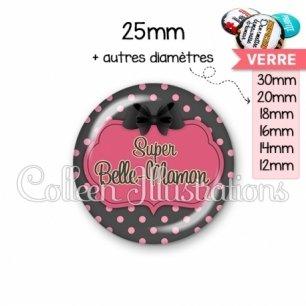 Cabochon en verre Super belle-maman (006GRI01)