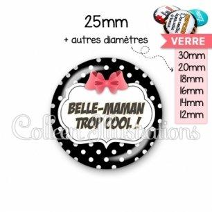 Cabochon en verre Belle-maman trop cool (006NOI13)