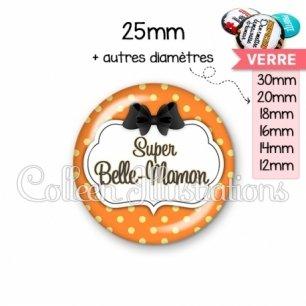 Cabochon en verre Super belle-maman (006ORA02)