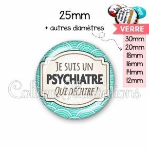 Cabochon en verre Psychiatre qui déchire (013BLE04)