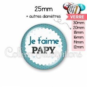 Cabochon en verre Je t'aime papy (028BLE02)