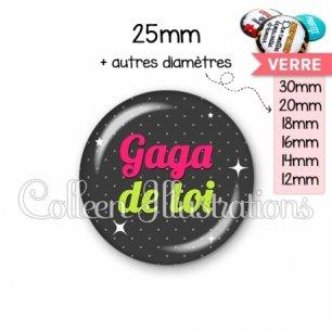 Cabochon en verre Gaga de toi (157GRI02)