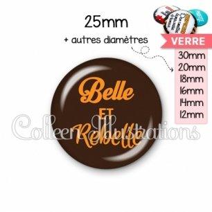 Cabochon en verre Belle et rebelle (181MAR01)