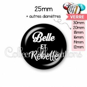 Cabochon en verre Belle et rebelle (181NOI09)